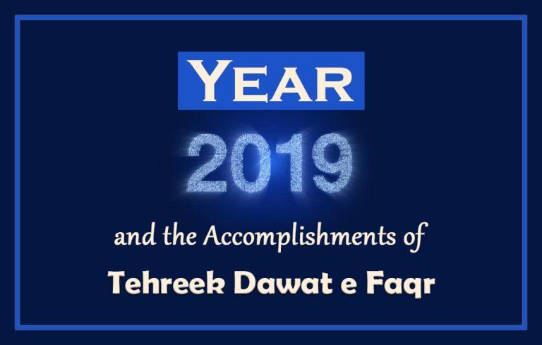 Year 2019 and Accomplishments of Tehreek Dawat e Faqr