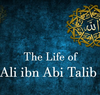 the life of ali ibn abi-talib
