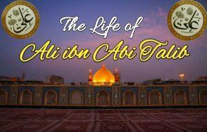 the life of ali ibn abi talib