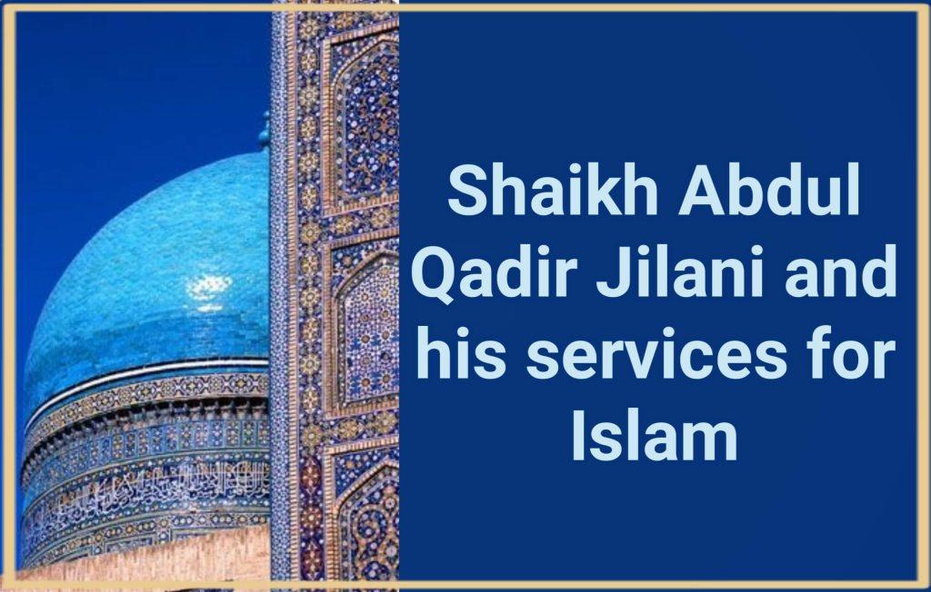Shaikh Abdul Qadir Jilani - Islam